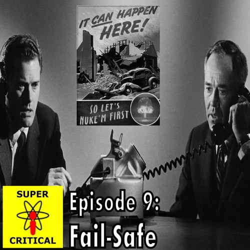 Episode 9: Fail-Safe