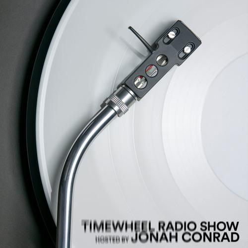 TIMEWHEEL RADIO SHOW #29 | JONAH CONRAD