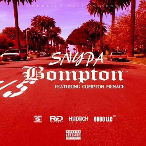 Bompton Feat. Compton Menace [Prod By Danny Wolf & Soldado]