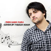 Tere Sang Yara Cover By Yousaf Khan