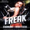 FARNUM FT. NAM TRAN- FREAK
