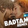 BADTAMEEZ REMIX - Ankit Tiwari - Sonal Chauhan - Latest Hindi Song - ClickMaza.com