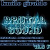 download BRUTAL SOUND  - (DJKMILOGIRALDO) (TRIBAL&HOUSE )