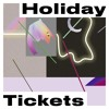 True - Holiday Tickets (Radio Version)