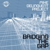 Mike Delinquent Project feat Daniel De Bourg - Up All Night