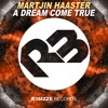 Martjin Haaster - A Dream Come True (Original Mix) OUT NOW