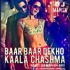 Kala Chashma Remix (baar Baar Dekho) Dj Manish Brd