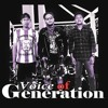 Voice Of Generation - Unite, Together And Glory