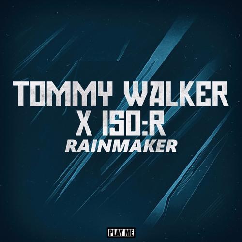 Tommy Walker & iso:R - Rainmaker [Free Download]