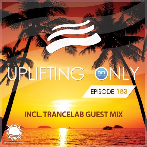 Uplifting Only 183 (incl. Trancelab Guestmix) (Aug 11, 2016)