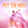 Put 'Em High (Axel Hall Remix)
