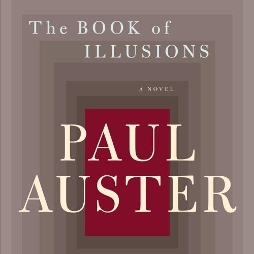 Paul Auster - Das Buch der Illusionen