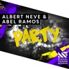 Party Extended Mix Abel Ramos Albert Neve Album Cover