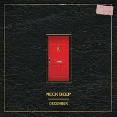 Neck Deep - December (again) [Feat. Mark Hoppus]