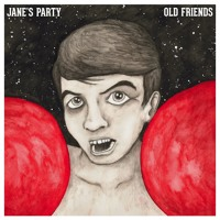 Jane's Party - Old Friends