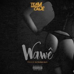 Wawê (Prod by Dj Ronas Boy)