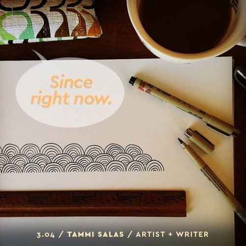 3.04: Tammi Salas / Artist + Writer