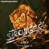 Arty - Stronger ft. Ray Dalton (HEADPHAZE Remix)
