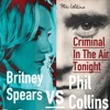 Britney Spears VS Phil Collins