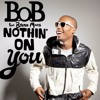 B.O.B - Nothin On You ft Bruno Mars (Kougan Ray Club Mix)