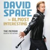 Beth's Pick: ALMOST INTERESTING by David Spade