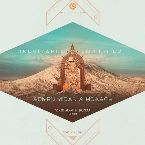 Inevitable Ending EP - Armen Miran & Hraach (preview)