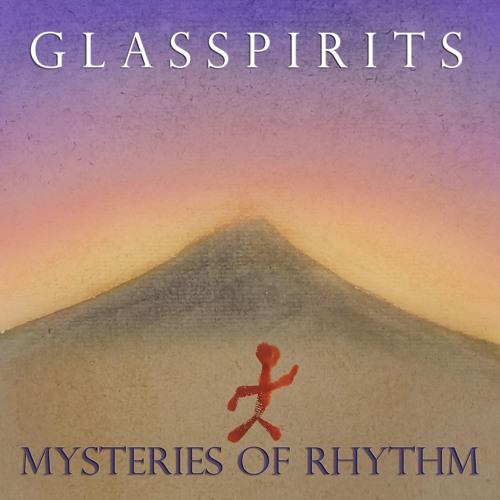 AUDIO SAMPLES - Glasspirits - Mysteries of Rhythm