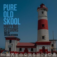 Specialist Crew Presents Pure Old Skool Party Mix Sessions I