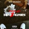 Dead Homies Pt 2 (Prod. By YungMurkBeats)