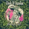 Chuk D'Aguilar - Es Como Lo Siembra (Preview)