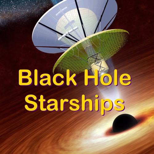 CS08 - Black Hole Starships