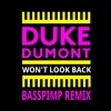 Duke Dumont - Won't Look Back (Basspimp Future House Remix) [FREE DOWNLOAD]