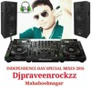 (Indipendense Day Special) Desh Rangila Electro Mix By Djpraveenrockzz Mbnr