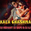 Kala Chashma - Dj Nishant Dj Bapu & Dj Aj Mix