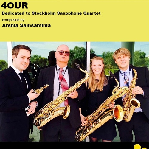 4OUR Performed by Stockholm Saxophone Quartet