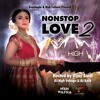 Nonstop Love 2- High Voltage Roadshow