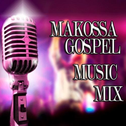 Gospel Music (MAKOSSA) Mix | africa-gospel comli com by