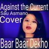 Sau Aasmaan - Baar Baar Dekho Cover,Sidharth Malhotra,Katrina Kaif,Amaal Mallik,Armaan Malik