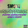 Unstoppable Purple Lamborghini Hindi Remix Skrillex Rick Ross Suicide Squad Mp3