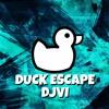 DJVI - Duck Escape [Free Download in Description]