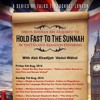 Advice to Ahlus-Sunnah to Hold Firm & Remain United by Abu Khadeejah