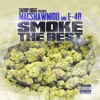 """Snoop Dogg presents MacShawn100 And E40 and """"Smoke The Best"""""""