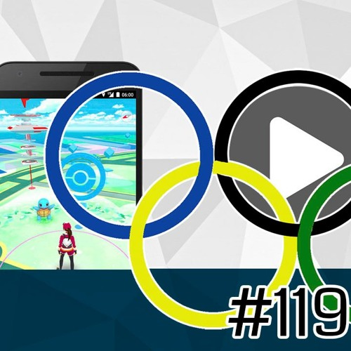 #119 - Pokémon GO, Olimíadas, 30 anos de Metroid