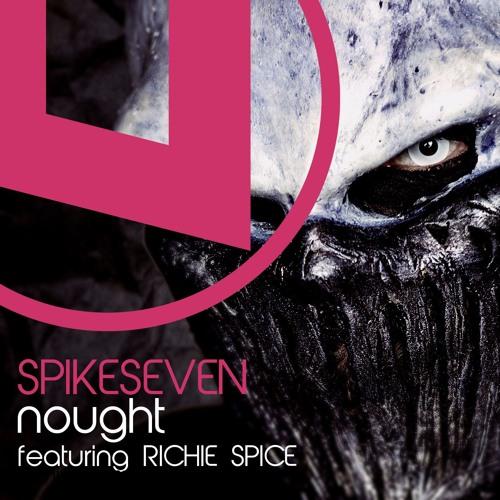Nought feat Richie Spice