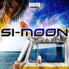 SI-MOON VS. CHIPE - SUMMER IN THE HILLS (OUT NOW ON BEATPORT)