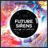 [FUTURE HOUSE] FUTURE SIRENS // ABLETON LIVE TEMPLATE