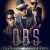 GRUPO OBS - NO ME MIENTAS - PROMO 2016 @grupoobs @islaartistica MP3 Download