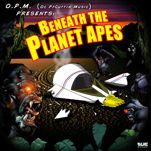 BENEATH THE PLANET APES Clean version O.P.M.(Oc PF Cuttin Music)