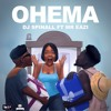 DJSPINALL ft Mr Eazi - OHEMA