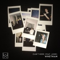 Whethan - Can't Hide (Ft. Ashe)
